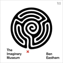 The Imaginary Museum by Ben Eastham audiobook