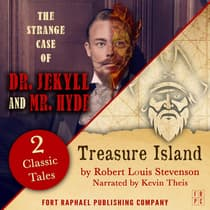 Treasure Island AND The Strange Case of Dr. Jekyll and Mr. Hyde - Two Classic Tales! by Robert Louis Stevenson audiobook