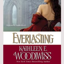 Everlasting by Kathleen E. Woodiwiss audiobook