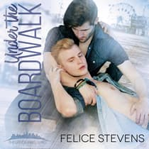 Under the Boardwalk by Felice Stevens audiobook