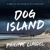 Dog Island by Philippe Claudel audiobook
