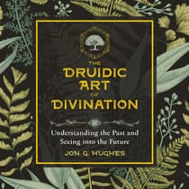 The Druidic Art of Divination by Jon G. Hughes audiobook
