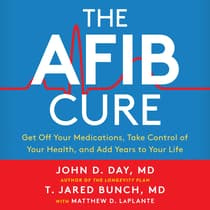 The A-Fib Cure by Matthew D. LaPlante audiobook