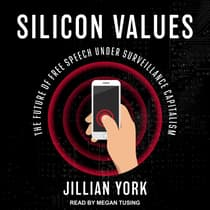 Silicon Values by Jillian York audiobook