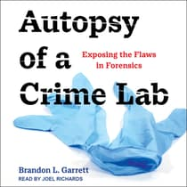 Autopsy of a Crime Lab by Brandon L. Garrett audiobook