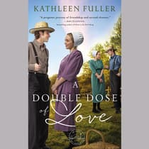 A Double Dose of Love by Kathleen Fuller audiobook