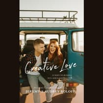 Creative Love by Jeremy Roloff audiobook
