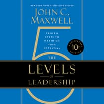 The 5 Levels of Leadership by John C. Maxwell audiobook