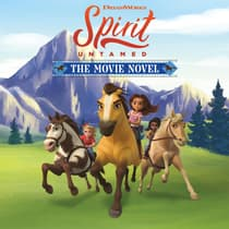Spirit Untamed: The Movie Novel by Claudia Guadalupe Martínez audiobook