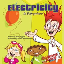 Electricity Is Everywhere by Nadia Higgins audiobook