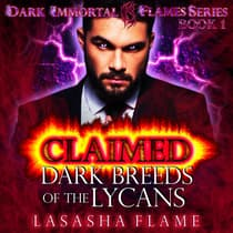 Claimed by LaSasha Flame audiobook