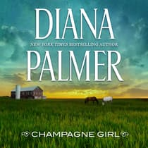 Champagne Girl by Diana Palmer audiobook