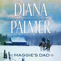Maggie's Dad by Diana Palmer audiobook
