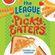 The League of Picky Eaters by Stephanie V.W. Lucianovic audiobook