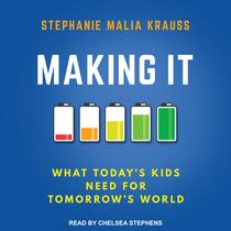 Making It by Stephanie M. Krauss audiobook