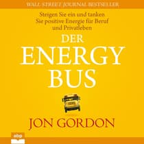 Der Energy Bus by Jon Gordon audiobook