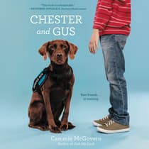 Chester and Gus by Cammie McGovern audiobook