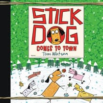 Stick Dog Comes to Town by Tom Watson audiobook