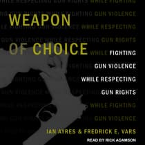 Weapon of Choice by Ian Ayers audiobook