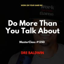 Do More Than You Talk About by Dre Baldwin audiobook