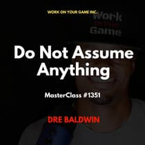Do Not Assume Anything by Dre Baldwin audiobook