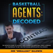 Basketball Agents: Decoded by Dre Baldwin audiobook