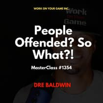 People Offended? So What?! by Dre Baldwin audiobook
