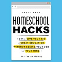 Homeschool Hacks by Linsey Knerl audiobook