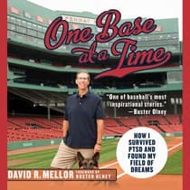 One Base at a Time by David R. Mellor audiobook