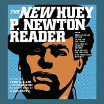 The New Huey P. Newton Reader by Huey P. Newton audiobook