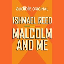 Malcolm and Me by Ishmael Reed audiobook