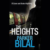 The Heights by Parker Bilal audiobook