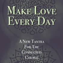 Make Love Every Day by Kathryn Colleen PhD RMT audiobook