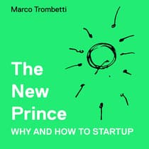 New Prince, The - Why and How to Startup by Marco Trombetti audiobook