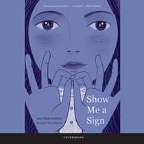Show Me a Sign by Ann Clare LeZotte audiobook