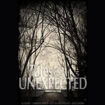 Tales of the Unexpected by Kate Chopin audiobook