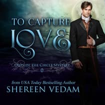 To Capture Love by Shereen Vedam audiobook