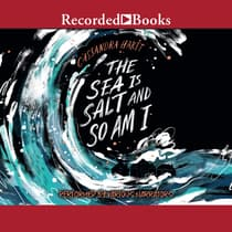 The Sea is Salt and So am I by Cassandra Hartt audiobook