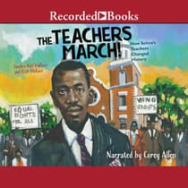 The Teachers March! by Sandra Neil Wallace audiobook