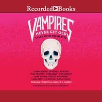 Vampires Never Get Old by Samira Ahmed audiobook