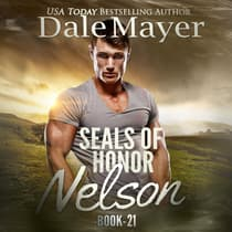 SEALs of Honor: Nelson by Dale Mayer audiobook
