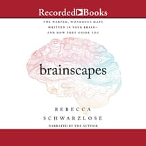 Brainscapes by Rebecca Schwarzlose audiobook
