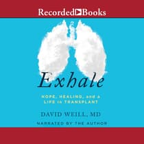 Exhale by David Weill, M.D. audiobook