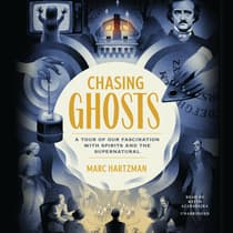 Chasing Ghosts by Marc Hartzman audiobook