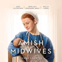 Amish Midwives by Shelley Shepard Gray audiobook