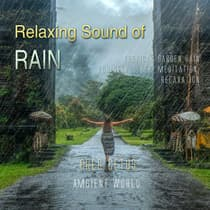 Relaxing Sound of Rain: Tropical Garden Rain for Deep Sleep, Meditation, Relaxation by Greg Cetus audiobook