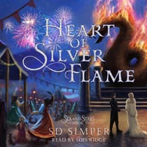 Heart of Silver Flame by S D Simper audiobook