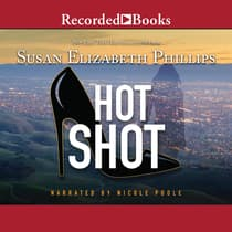 Hot Shot by Susan E. Phillips audiobook