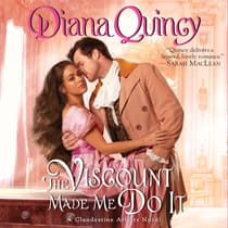 The Viscount Made Me Do It by Diana Quincy audiobook