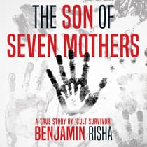 The Son of Seven Mothers by Benjamin Risha audiobook